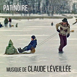 Patinoire Soundtrack (Claude Léveillée) - CD cover