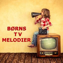 Børns TV-Melodier Soundtrack (Various Artists) - Carátula