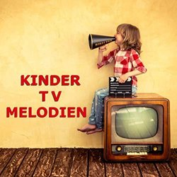 Kinder TV Melodien Soundtrack (Various Artists) - CD cover