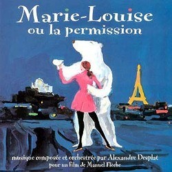 Marie-Louise ou la Permission Colonna sonora (Alexandre Desplat) - Copertina del CD