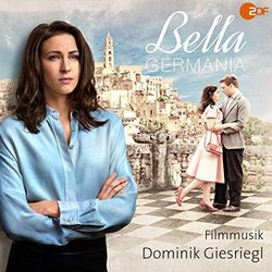 Bella Germania Soundtrack (Dominik Giesriegl) - CD-Cover