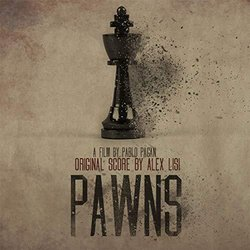 Pawns Soundtrack (Alex Lisi) - CD cover