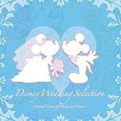 Disney Wedding Selection: Eternal Dream Of Mickey And Minnie Soundtrack (Various Artists) - CD-Cover