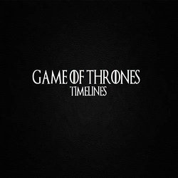 Game of Thrones: Timelines Soundtrack (LivingForce ) - CD cover