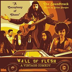 Wall of Flesh: A Vintage Comedy Soundtrack (Brian Sturges) - Carátula