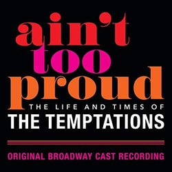 Ain't Too Proud: The Life And Times Of The Temptations Soundtrack (The Temptations) - CD cover