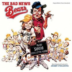 The Bad News Bears Ścieżka dźwiękowa (Jerry Fielding) - Okładka CD