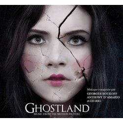 Ghostland Soundtrack (Georges Boukoff, Anthony d'Amario, Ed Rig) - CD cover