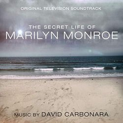 The Secret Life of Marilyn Monroe Soundtrack (David Carbonara) - CD cover