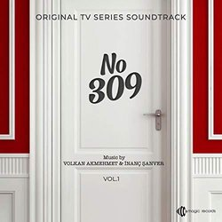 NO:309, Vol. 1 Soundtrack (İnanç Şanver, Volkan Akmehmet) - CD-Cover