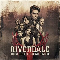 Riverdale Season 3: Call Your Girlfriend Ścieżka dźwiękowa (Vanessa Morgan Riverdale Cast feat. Camila Mende) - Okładka CD