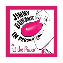 Jimmy Durante: In Person & At the Piano Trilha sonora (Various Artists) - capa de CD