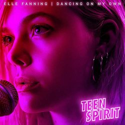Teen Spirit: Dancing On My Own 聲帶 (Various Artists, Elle Fanning) - CD封面