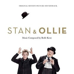 Stan and Ollie Soundtrack (Rolfe Kent) - CD cover