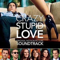 Crazy, Stupid, Love サウンドトラック (Various Artists, Christophe Beck	, Nick Urata) - CDカバー