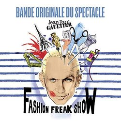 Jean Paul Gaultier : Fashion Freak Show 声带 (Various Artists) - CD封面