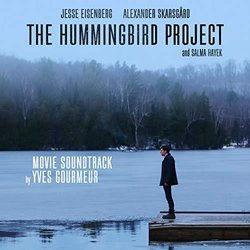 The Hummingbird Project Trilha sonora (Yves Gourmeur) - capa de CD