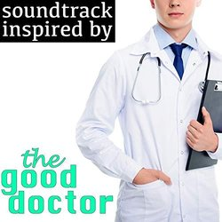 Soundtrack Inspired by The Good Doctor Soundtrack (Various Artists) - CD cover