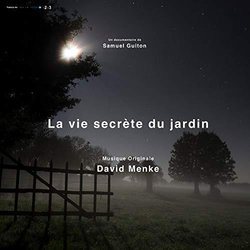 La Vie secrète du jardin Soundtrack (David Menke) - CD-Cover