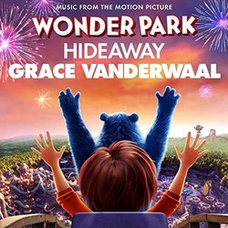 Wonder Park: Hideaway - Grace VanderWaal, Various Artists - 24/04/2019