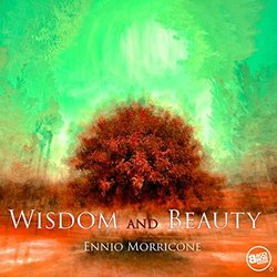 Wisdom and Beauty - Ennio Morricone - Ennio Morricone - 24/04/2019