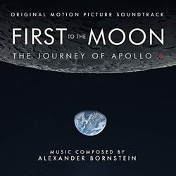 First To The Moon: The Journey Of Apollo 8 - Alexander Bornstein - 10/05/2019