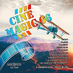 Cinemagic 66 - Marc Reift & Philharmonic Wind Orchestra, Various Artists - 24/04/2019