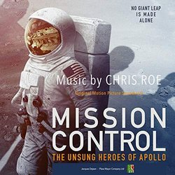 Mission Control: The Unsung Heroes of Apollo Μουσική υπόκρουση (Chris Roe) - Κάλυμμα CD