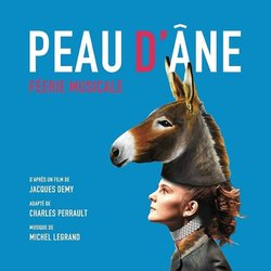 Peau D'Ane: Feerie Musicale Soundtrack (Michel Legrand, Charles Perrault) - CD cover