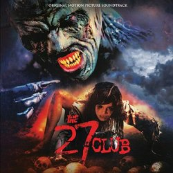 The 27 Club Soundtrack (Various Artists, Sodium Kierkegaard) - CD cover