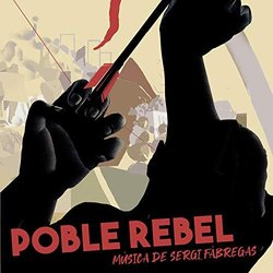 Poble Rebel Colonna sonora (Sergi Fàbregas) - Copertina del CD