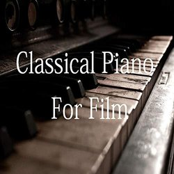 Classical Piano for Film Soundtrack (LivingForce , Various Artists) - Carátula