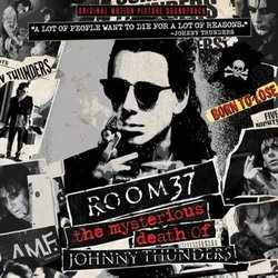 Room 37: The Mysterious Death Of Johnny Thunders Colonna sonora (Walter Lure, Sylvain Sylvain, Johnny Thunders) - Copertina del CD
