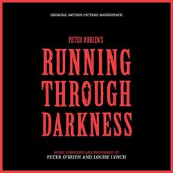 Running Through Darkness Soundtrack (Louise Lynch	, Peter O'Brien) - Carátula