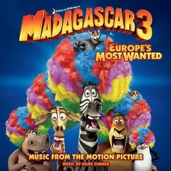 Madagascar 3: Europe's Most Wanted Trilha sonora (Various Artists, Hans Zimmer) - capa de CD