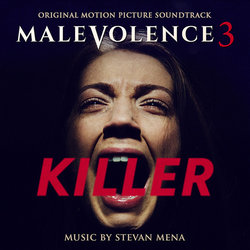 Malevolence 3: Killer Soundtrack (Stevan Mena) - CD cover