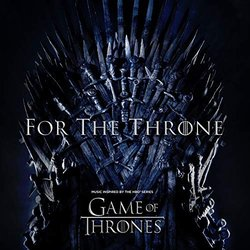 Game Of Thrones: For The Throne サウンドトラック (Various Artists) - CDカバー