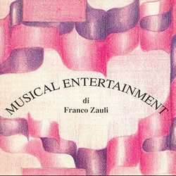 Musical Entertainment Colonna sonora (Franco Zauli) - Copertina del CD