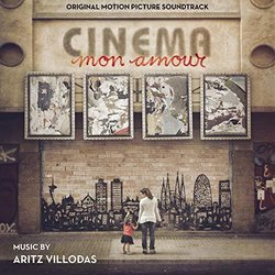 Cinema mon amour Soundtrack (Aritz Villodas) - Carátula