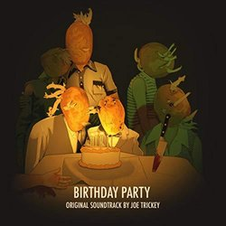 Birthday Party Soundtrack (Joe Trickey) - CD cover
