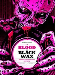 Blood On Black Wax Soundtrack (Various Artists, Aaron Lupton, Jeff Szpirglas) - CD cover