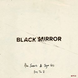 Black Mirror: Hang The Dj Soundtrack ( Sigur Rós, Alex Somers) - CD cover
