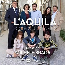L'Aquila Grandi Speranze Soundtrack (Michele Braga) - CD cover