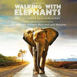 Walking with Elephants - Williams Marx, Leila Macavoy, Pascal Isnard - 10/05/2019