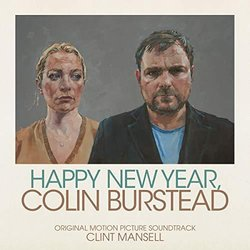 Happy New Year, Colin Burstead - Clint Mansell - 10/05/2019