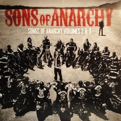 Sons Of Anarchy: Songs Of Anarchy Volumes 2 & 3 - Various Artists - 24/05/2019