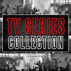 TV Series Collection - Various Artists - 07/06/2019