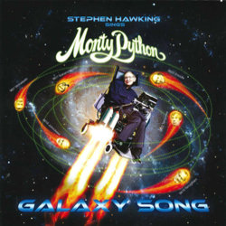 Monty Python: Galaxy Song - Various Artists - 03/05/2019