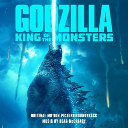 Godzilla: King of the Monsters Soundtrack (Various Artists, Bear McCreary) - CD cover