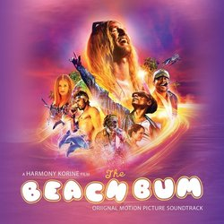 The Beach Bum Trilha sonora (Various Artists, John Debney) - capa de CD